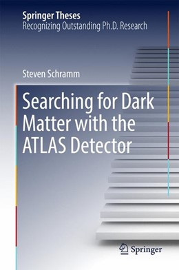 Abbildung von Schramm | Searching for Dark Matter with the ATLAS Detector | 2016