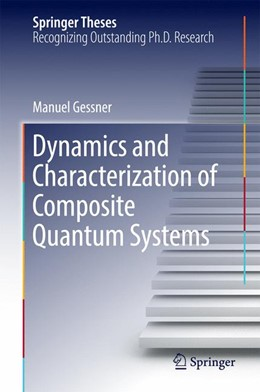 Abbildung von Gessner   Dynamics and Characterization of Composite Quantum Systems   2016
