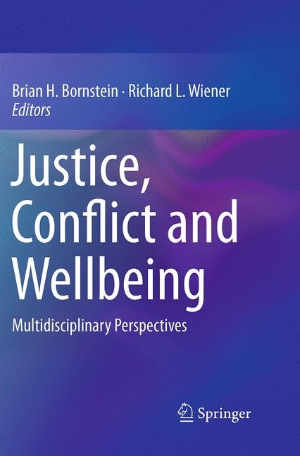 Justice, Conflict and Wellbeing | Bornstein / Wiener | Softcover reprint of the original 1st ed. 2014, 2016 | Buch (Cover)