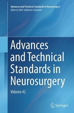 Abbildung von Schramm | Advances and Technical Standards in Neurosurgery | Softcover reprint of the original 1st ed. 2015 | 2016 | Volume 42 | 42