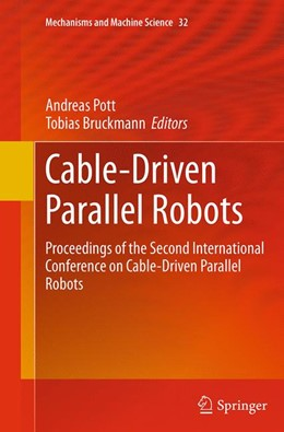 Abbildung von Pott / Bruckmann | Cable-Driven Parallel Robots | Softcover reprint of the original 1st ed. 2015 | 2016 | Proceedings of the Second Inte... | 32