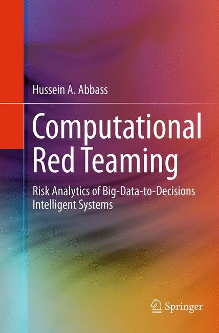 Computational Red Teaming | Abbass | Softcover reprint of the original 1st ed. 2015, 2016 | Buch (Cover)