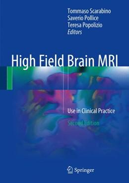 Abbildung von Scarabino / Pollice / Popolizio | High Field Brain MRI | 2nd ed. 2017 | 2017 | Use in Clinical Practice
