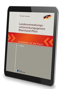Abbildung von Heuser | Landesverwaltungsvollstreckungsgesetz Rheinland-Pfalz – Digital | 2016 | Kommentar für die Praxis
