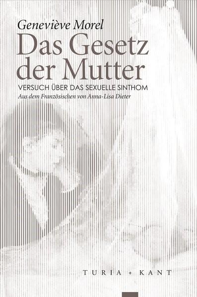 Das Gesetz der Mutter   Morel, 2017   Buch (Cover)