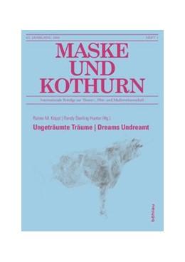 Abbildung von Hunter / Köppl | Ungeträumte Träume | Dreams Undreamt | 1. Auflage | 2016 | 1 | beck-shop.de