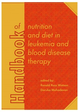 Abbildung von Watson / Mahadevan | Handbook of nutrition and diet in leukemia and blood disease therapy | 1. Auflage | 2016 | 12 | beck-shop.de