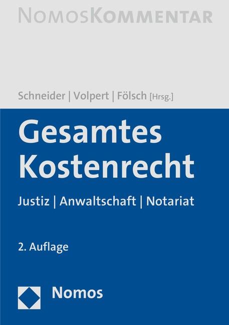 Gesamtes Kostenrecht | Schneider / Volpert / Fölsch (Hrsg.) | 2. Auflage, 2016 | Buch (Cover)