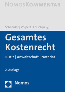 Abbildung von Schneider / Volpert | Gesamtes Kostenrecht | 2. Auflage | 2016 | beck-shop.de