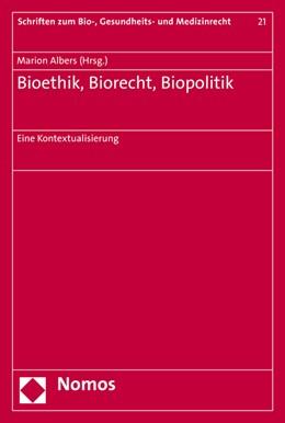 Abbildung von Albers   Bioethik, Biorecht, Biopolitik   2016   Eine Kontextualisierung