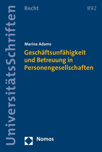 Geschäftsunfähigkeit und Betreuung in Personengesellschaften   Adams, 2016   Buch (Cover)