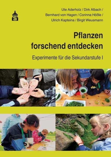 Pflanzen forschend entdecken   Aderholz / Albach / Hagen, 2016   Buch (Cover)