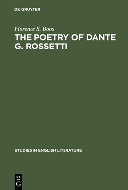Abbildung von Boos | The poetry of Dante G. Rossetti | Reprint 2015 | 1976 | A critical reading and source ...