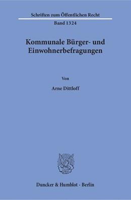 Abbildung von Dittloff | Kommunale Bürger- und Einwohnerbefragungen | 1. Auflage | 2016 | beck-shop.de