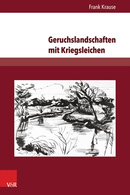 Abbildung von Krause   Geruchslandschaften mit Kriegsleichen   2016   Deutsche, englische und franzö...