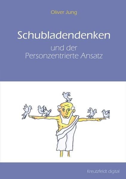 Schubladendenken und der Personzentrierte Ansatz | Jung, 2016 | Buch (Cover)