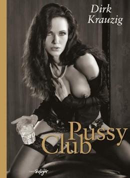 Abbildung von Krauzig   Pussy Club   2011   Englisch-Deutsche Originalausg...