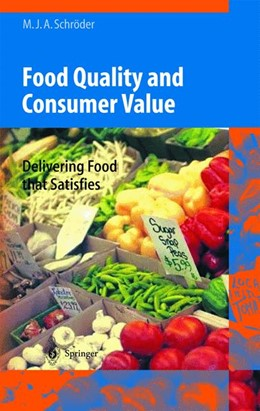 Abbildung von Schröder | Food Quality and Consumer Value | 2003 | Delivering Food that Satisfies