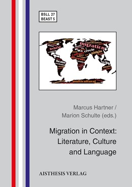 Abbildung von Hartner / Schulte   Migration in Context: Literature, Culture and Language   1. Auflage   2016   beck-shop.de