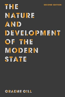 Abbildung von Gill | The Nature and Development of the Modern State | 2nd edition | 2016