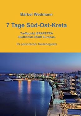Abbildung von Wedmann | 7 Tage Süd-Ost-Kreta | 1. Auflage | 2016 | beck-shop.de