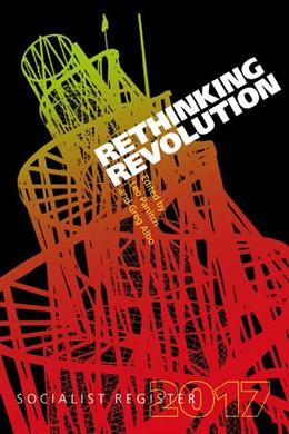Abbildung von Panitch / Albo | Rethinking Revolution | 1. Auflage | 2017 | beck-shop.de
