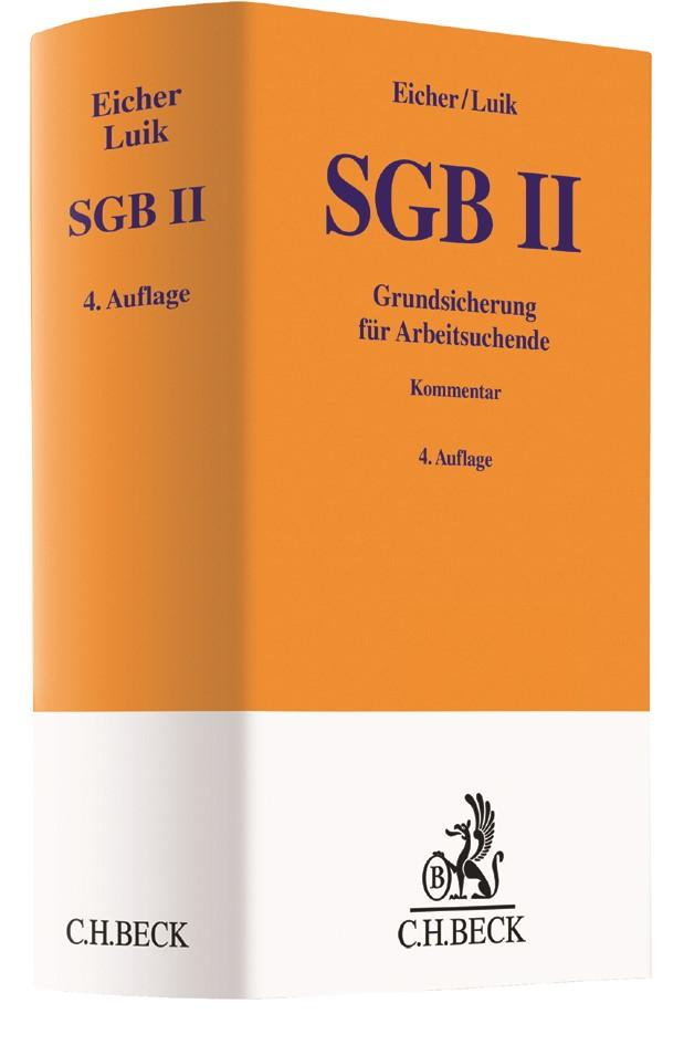 SGB II • Grundsicherung für Arbeitsuchende | Eicher / Luik | 4., neu bearbeitete Auflage, 2017 | Buch (Cover)