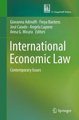 Abbildung von Adinolfi / Baetens | International Economic Law | 1. Auflage | 2017 | beck-shop.de