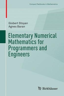 Abbildung von Stoyan / Baran | Elementary Numerical Mathematics for Programmers and Engineers | 1st ed. 2016 | 2016