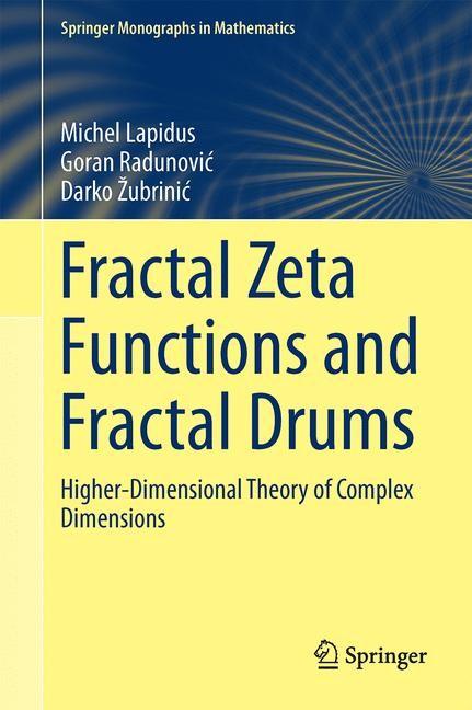 Abbildung von Lapidus / Radunovic / Žubrinic | Fractal Zeta Functions and Fractal Drums | 1st ed. 2017 | 2017
