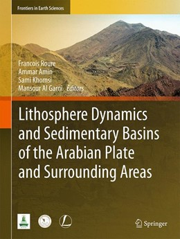 Abbildung von Roure / Amin | Lithosphere Dynamics and Sedimentary Basins of the Arabian Plate and Surrounding Areas | 1. Auflage | 2016 | beck-shop.de