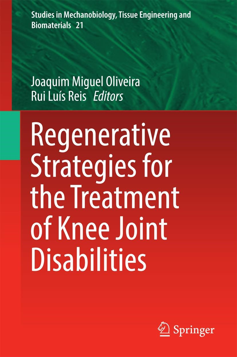 Regenerative Strategies for the Treatment of Knee Joint Disabilities | Oliveira / Reis | 1st ed. 2017, 2016 | Buch (Cover)