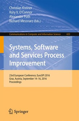 Abbildung von Kreiner / O'Connor / Poth / Messnarz   Systems, Software and Services Process Improvement   1st ed. 2016   2016   23rd European Conference, Euro...   633