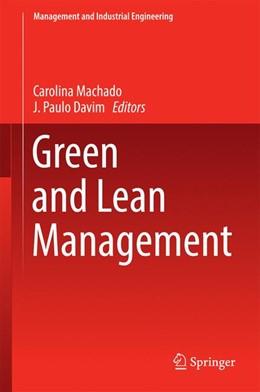 Abbildung von Machado / Davim | Green and Lean Management | 1. Auflage | 2016 | beck-shop.de