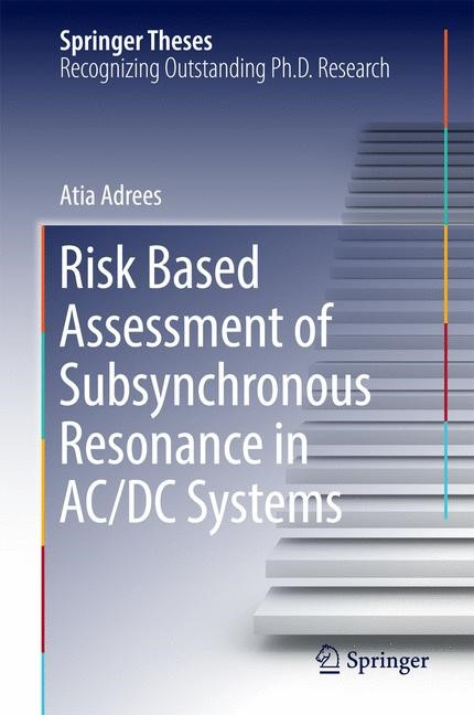 Abbildung von Adrees | Risk Based Assessment of Subsynchronous Resonance in AC/DC Systems | 1st ed. 2017 | 2016