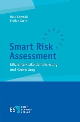 Abbildung von Ebersoll / Stork | Smart Risk Assessment | 2016 | Effiziente Risikoidentifizieru...
