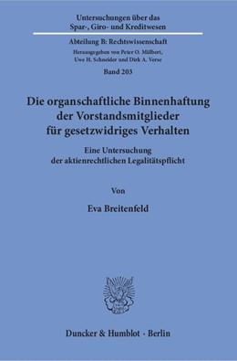 Abbildung von Breitenfeld | Die organschaftliche Binnenhaftung der Vorstandsmitglieder für gesetzwidriges Verhalten | 2016 | Eine Untersuchung der aktienre... | 203