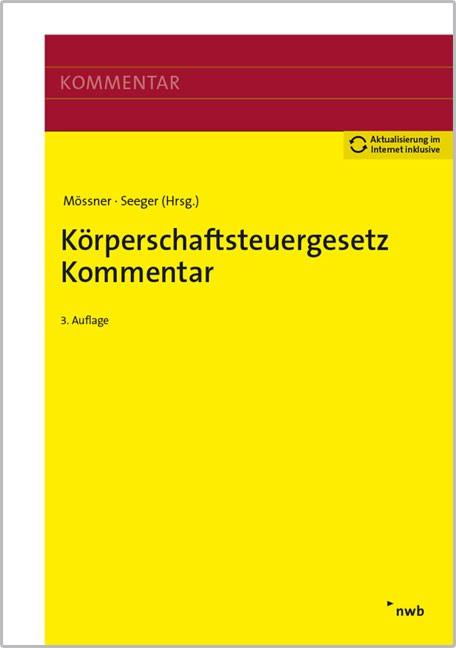 Körperschaftsteuergesetz Kommentar | Mössner / Seeger | 3. Auflage, 2016 | Buch (Cover)