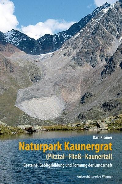 Abbildung von Krainer | Naturpark Kaunergrat (Pitztal-Fließ-Kaunertal) | mit zahlreichen farbigen Abbildungen | 2016