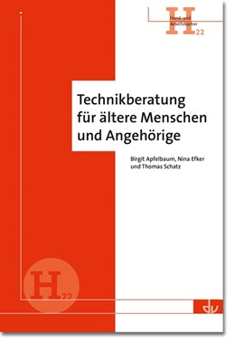 Abbildung von Apfelbaum / Efker / Schatz | Technikberatung für ältere Menschen und Angehörige | 2016 | Hand- und Arbeitsbücher (H 22) | 22