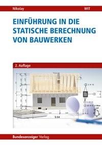 Abbildung von Nikolay | Einführung in die Statische Berechnung von Bauwerken | 2., überarbeitete und erweiterte Auflage | 2017