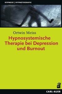 Abbildung von Meiss | Hypnosystemische Therapie bei Depression und Burnout | überarbeitete | 2018