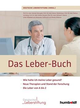 Abbildung von Deutsche Leberstiftung | Das Leber-Buch | 2016 | Wie halte ich meine Leber gesu...