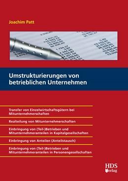 Abbildung von Patt   Umstrukturierungen von betrieblichen Unternehmen   1. Auflage   2017   beck-shop.de