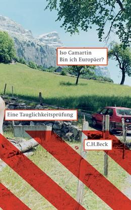 Abbildung von Camartin, Iso   Bin ich Europäer?   1. Auflage   2006   beck-shop.de