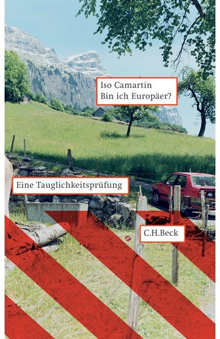 Cover: Iso Camartin, Bin ich Europäer?