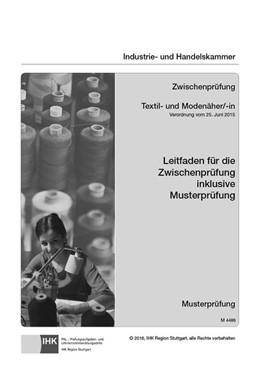 Abbildung von PAL-Leitfaden Abschlussprüfung Textil- und Modenäher/-in und Abschlussprüfung Teil 1 Textil- und Modeschneider/-in   1. Auflage   2016   beck-shop.de