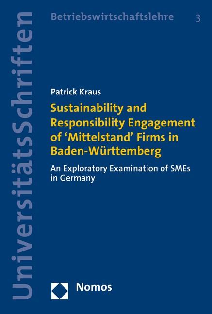Abbildung von Kraus | Sustainability and Responsibility Engagement of 'Mittelstand' Firms in Baden-Württemberg | 2016