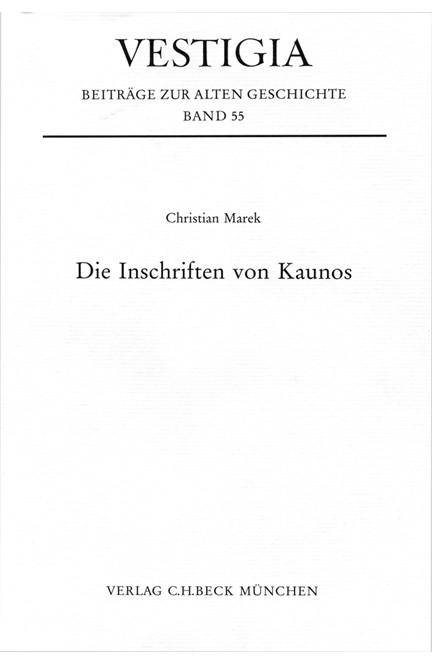 Cover: Christian Marek, Die Inschriften von Kaunos