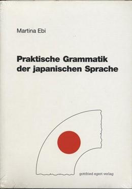 Abbildung von Ebi   Praktische Grammatik der japanischen Sprache   3. Auflage   2016   beck-shop.de